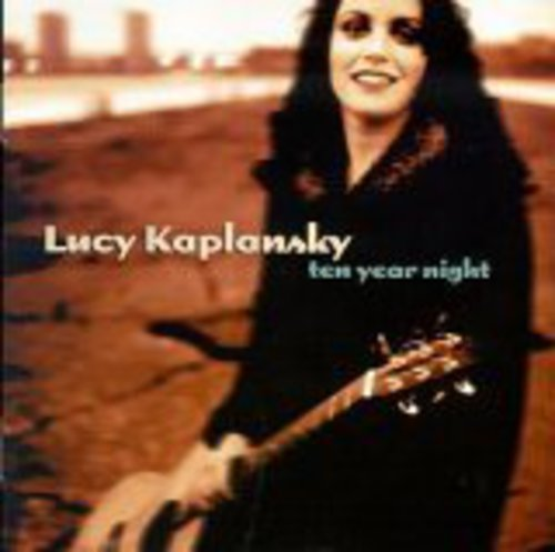 cover of Lucy Kaplansky: Ten Year Night