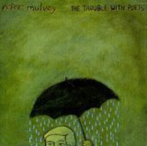 cover of Peter Mulvey: The Trouble With Poets
