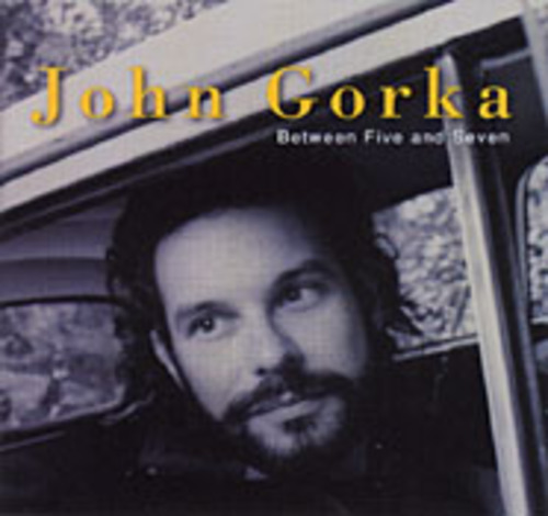 cover of John Gorka: Between Five and Seven