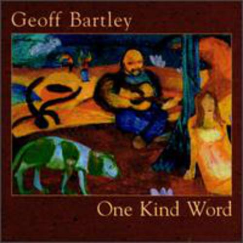 cover of Geoff Bartley: One Kind Word