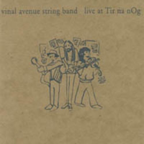 cover of Vinal Avenue String Band: Live at Tir na nOg
