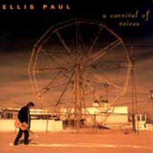 Ellis Paul A Carnival of Voices