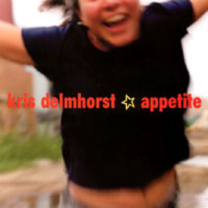 Kris Delmhorst Appetite