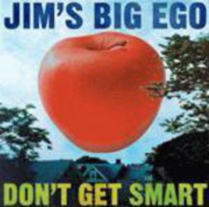 Jim039s Big Ego Don039t Get Smart